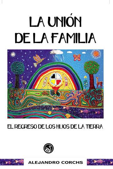 Picture of La Unión de la Familia: El Regreso de los Hijos de la Tierra, capítulo II