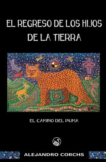 Picture of Edición Kindle  - Camino del Puma: El Regreso de los Hijos de la Tierra, capítulo I